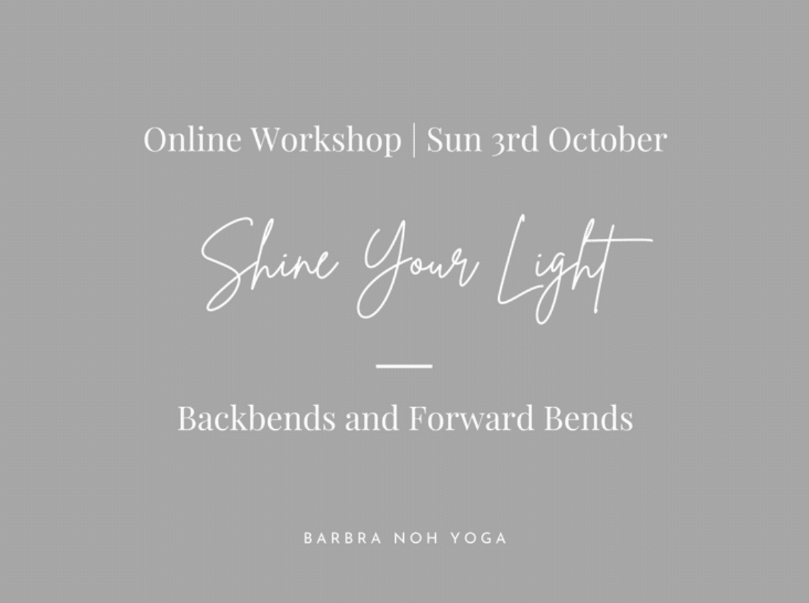 Shine Your Light: Backbends and Forward Bends