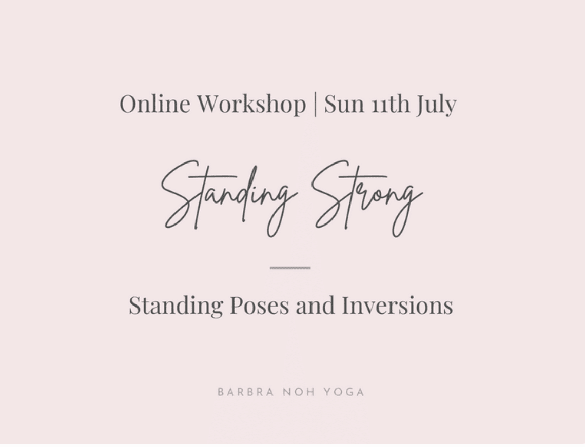 Standing Strong: Standing Poses and Inversions Barbra Yoga Class Online